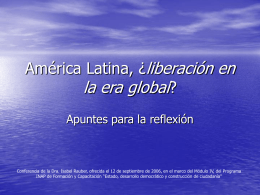 América latina, ¿liberación en la era global?