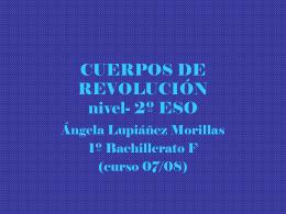 CUERPOS DE REVOLUCIÓN - IES Juan de la Cierva