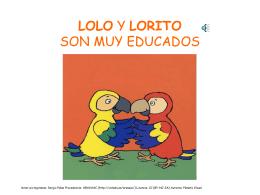 LOLO Y LORITO SON MUY EDUCADOS