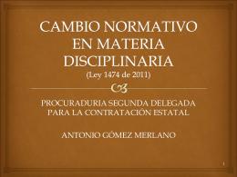 CAMBIO NORMATIVO EN MATERIA DISCIPLINARIA
