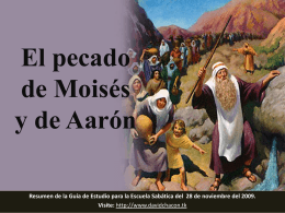 El pecado de Moisés y Aarón Mirar la salvación
