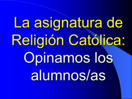 Opina el alumnado de Religión. Interesante Power Point. Son