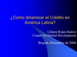 ¿Cómo dinamizar el Crédito en América Latina?