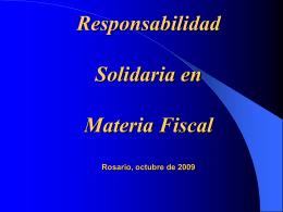 Responsabilidad Solidaria en Materia Fiscal Rosario