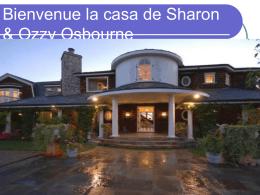 Bienvenue la casa de Sharon & Ozzy Osbourne - Mme-Dill