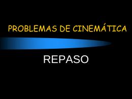 PROBLEMAS DE CINEMÁTICA
