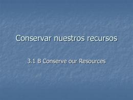 Conservar nuestros recursos