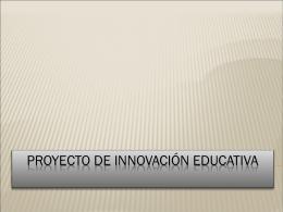 PROYECTO_DE_INNOVACION_EDUCATIVA