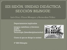 IES SIDÓN. UNIDAD DIDÁCTICA SECCIÓN BILINGÜE Lola Díaz