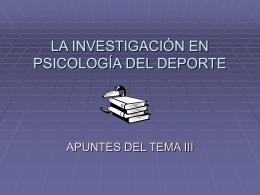 LA INVESTIGACIÓN EN PSICOLOGÍA DEL DEPORTE