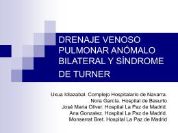 drenaje venoso pulmonar anómalo bilateral y síndrome de turner