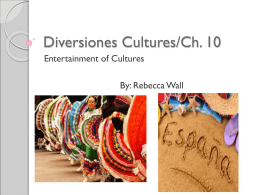 Diversiones Cultures/Ch. 10
