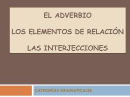 el adverbio y los elementos de relación