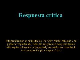 Respuesta Crítica - Andy Warhol Museum