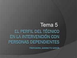 EL PERFIL DEL TÉCNICO EN LA INTERVENCIÓN CON