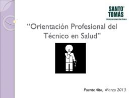 """""""Orientación Profesional del Técnico en Salud"""""""