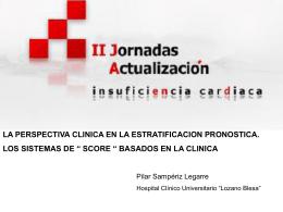 3) La perspectiva clínica en la estratificación pronóstica. Los