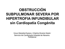 obstrucción subpulmonar severa por hipertrofia infundibular