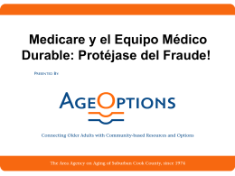 Medicare y el Equipo Médico Durable: Protéjase del