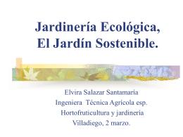Jardinería ecológica, Jardinería sostenible.