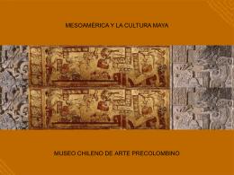 Mesoamérica y la cultura maya - Museo Chileno de Arte Precolombino