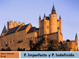 P. Indefinido P. Imperfecto