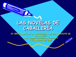 LAS NOVELAS DE CABALLERÍA - DEPARTAMENTO LENGUA IES