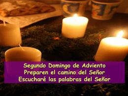 Segundo Domingo de Adviento Preparen el camino del