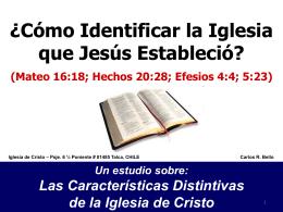 Cómo Identificar la Iglesia que Jesús Estableció