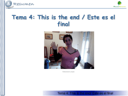 Tema 5: This is the end / Este es el final