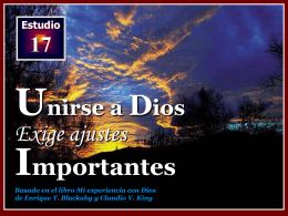 017 Unirse a Dios exige ajustes importantes