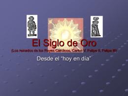 El Siglo de Oro (Los reinados de los Reyes Católicos, Carlos V
