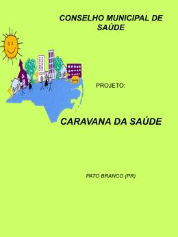 Projeto Caravana da Saúde - Conselho Nacional de Saúde