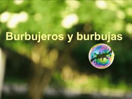 Burbujeros y burbujas