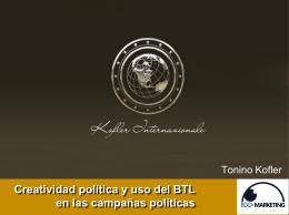 Creatividad política y uso del BTL en las campañas políticas