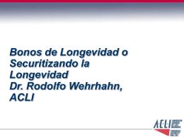 Rodolfo Wehrhahn Bonos de longevidad Securitizando la longev
