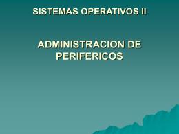 Administración de Periféricos