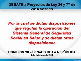 Proyectos de Ley 24 y 77 de 2014 Senado