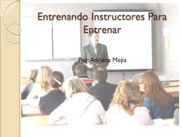 Entrenando Instructores Para Entrenar