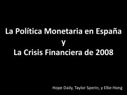 La Política Monetaria en España