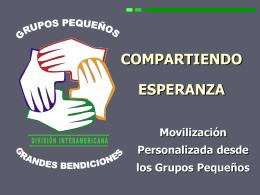Compartiendo Esperanza - Ministerio Personal y Grupos Pequeños
