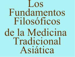 Los fundamentos filosóficos de la Medicina Tradicional Asiática.