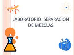 LABORATORIO SEPARACION DE MEZCLAS I