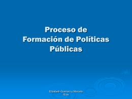 Para acercarnos a una definición de las políticas públicas