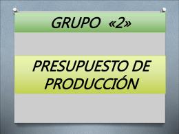 ¿Que es un presupuesto de producción?