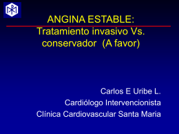 Angina Estable: Tratamiento Intervencionista -A Favor-