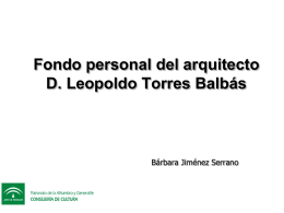 Fondo personal del arquitecto D. Leopoldo Torres Balbás
