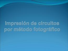 metodo de impresion de circuitos por metodo fotògrafico