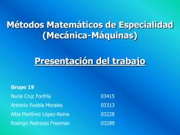 Métodos Matemáticos de Especialidad. Grupo19