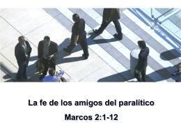 La fe de los amigos del paralítico